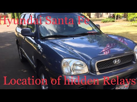Location Of Hidden Relays Hyundai Santa Fe Youtube