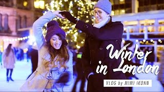 Winter in London Vlog | Holidays, Iceskating, Favorite Spots
