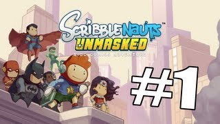 Scribblenauts Unmasked: A DC Comics Adventure Part 1