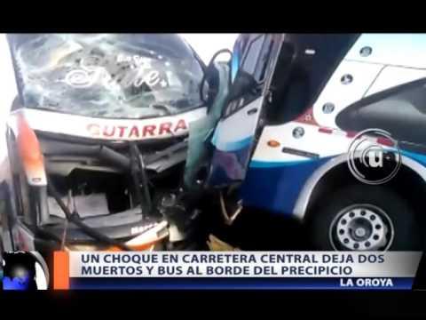 UN CHOQUE EN CARRETERA CENTRAL DEJA DOS MUERTOS Y BUS AL BORDE DEL PRECIPICIO