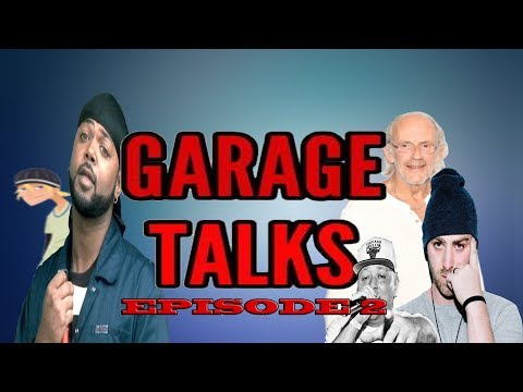 Garage Talks Episode 2