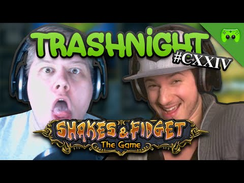 TRASHNIGHT # 124 - Shakes & Fidget «» Let's Play Shakes & Fidget | HD