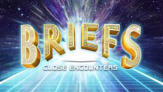 Briefs: Close Encounters | Underbelly Festival 2017 Trailer