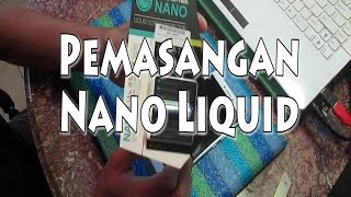 Pemasangan Nano Liquid Indonesia