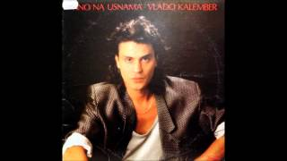 Vlado Kalember-Vino Na Usnama (DJ DAYK REMIX 2012)