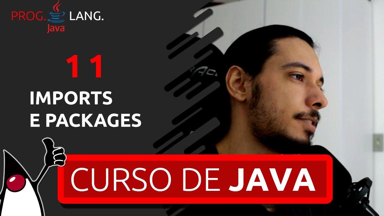 CURSO DE PROGRAMAÇÃO JAVA COMPLETO 2020 - IMPORTS E PACKAGES #11