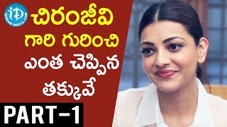 Actress Kajal Aggarwal Exclusive Interview Part #1 || Talking Movies with iDream