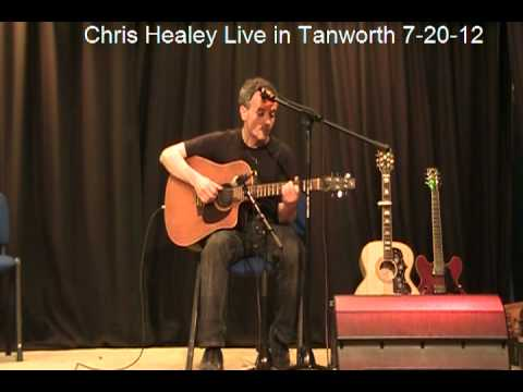 Chris Healey Live in Tanworth 7-20-2012
