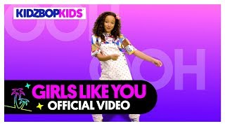 KIDZ BOP Kids – Girls Like You (Official Music Video)