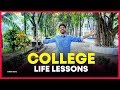 10 Life Lessons I Wish I Knew in My College Life