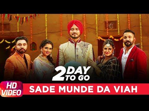 Sade Munde Da Viah (2 Day To Go)   Dilpreet Dhillon   Goldy   Desi Crew   Releasing On 27 September