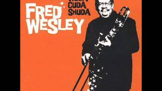 Fred Wesley - The Ballad of Beulah Baptist