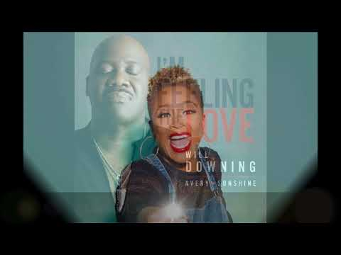 Will Downing ft. Avery Sunshine - I'm feeling the Love