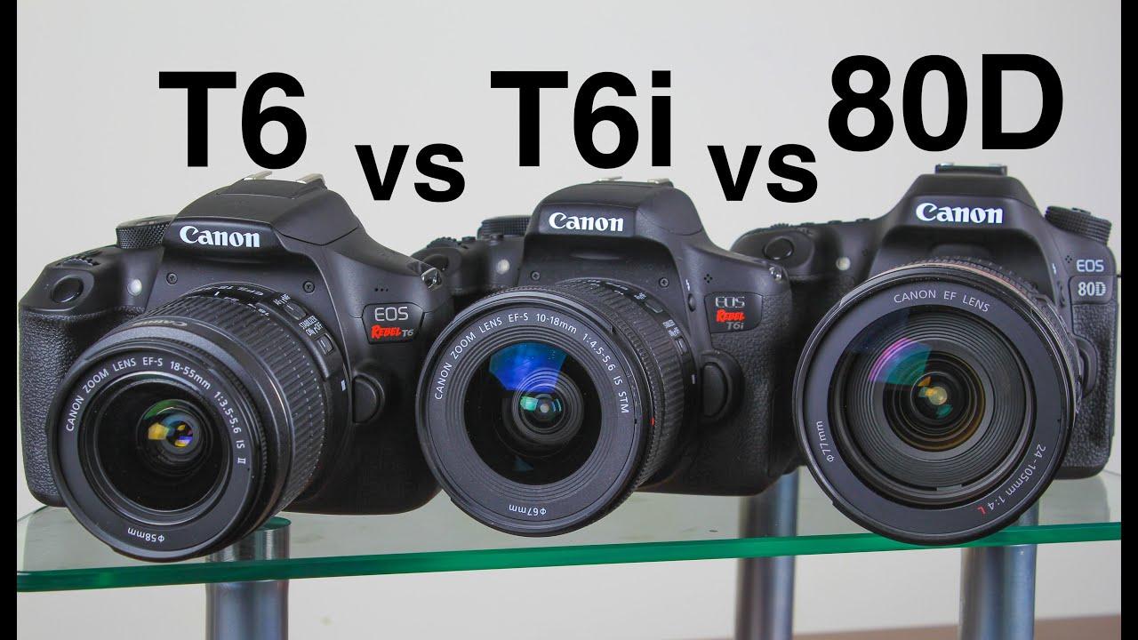 Canon T6 vs T6i vs 80D In Depth parison