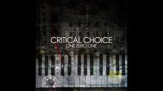 Critical Choice - One Zero One (Full Album) •●ૐ●•