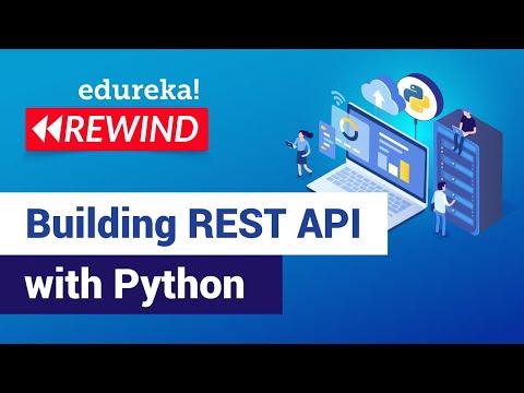 Building REST API using Python | REST API Using Flask | Python Training | Edureka | Python Rewind- 3