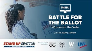 Battle for the Ballot: Women and the Vote