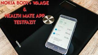NOKIA Body+ WLAN Waage Testfazit & Health Mate App (ausführlich) Deutsch