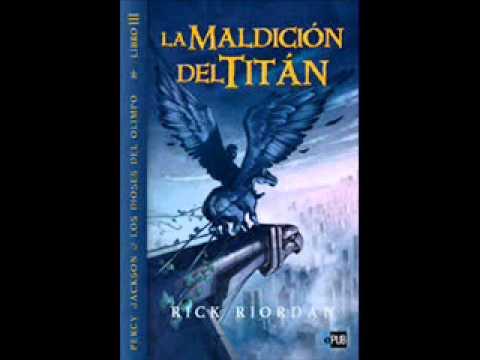 Percy Jackson Y La Maldicion Del Titan Youtube