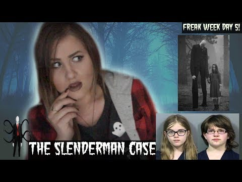 THE REAL LIFE SLENDERMAN CASE