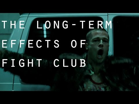 The Long Term Effects Of Fight Club