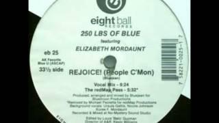 250 Lbs. Of Blue - Rejoice! (People C