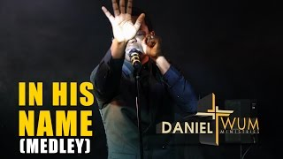 Daniel Twum ft. Albert Aikin - IN HIS NAME (MEDLEY) Unplugged