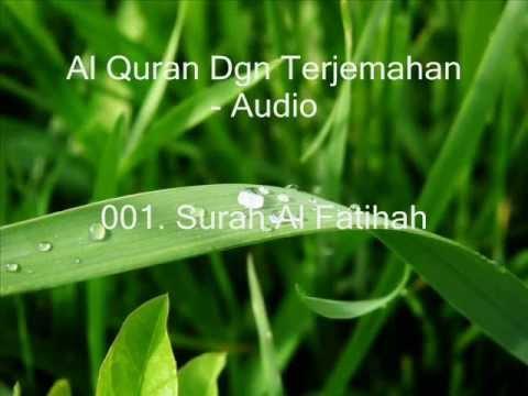 001. Surah Al Fatihah - Terjemahan (Audio)