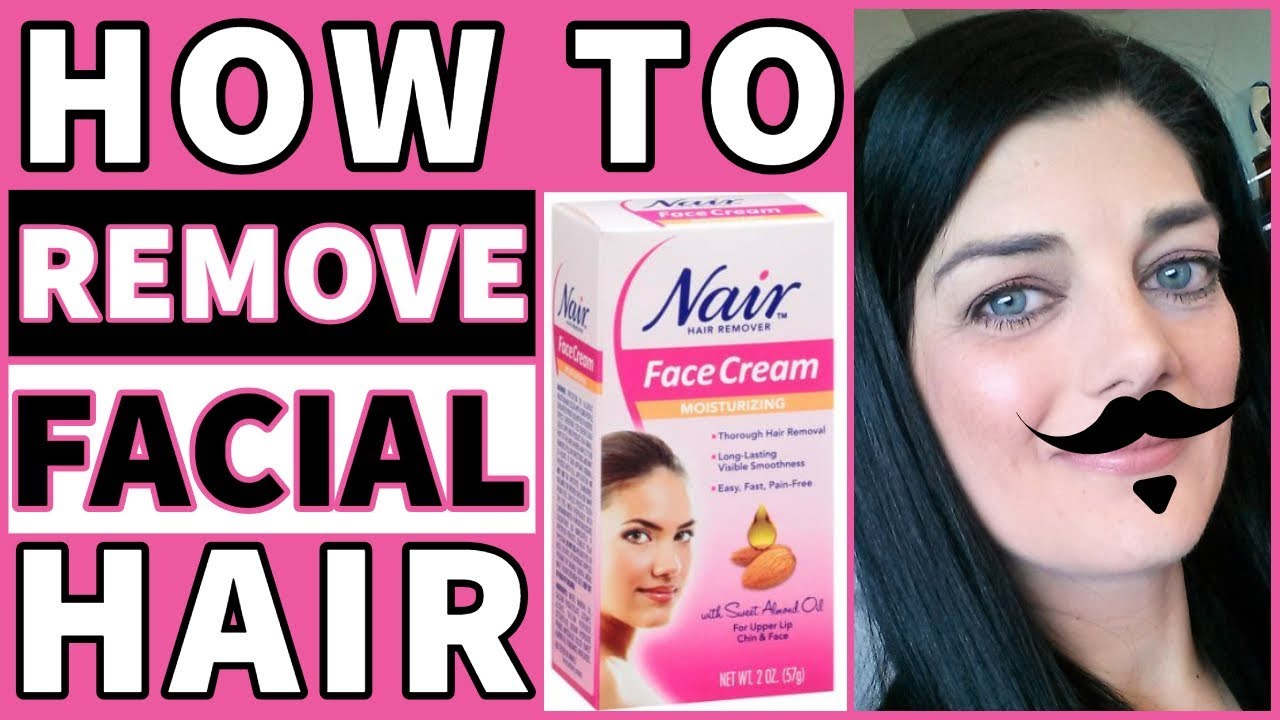 How To Remove Facial Hair Nair Face Cream Youtube