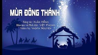 MÙA ĐÔNG THÁNH -  Tu sĩ Thiên Định & Xuân Hồng