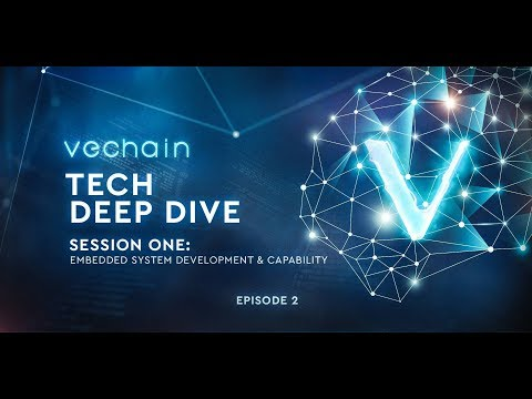 VeChain's Tech Deep Dive Series - Session 1, Episode 2: Embedded System Introduction