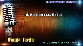 Download Lagu Bunga Surga Karaoke Tanpa Vokal mp3