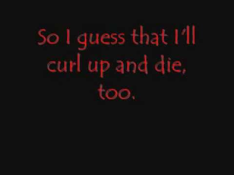 Relient K - Curl Up and Die With Lyrics
