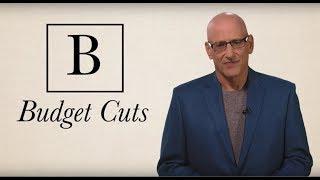 Andrew Klavan's Leftese Dictionary: B is for Budget Cuts