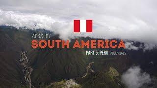 Peru | South America Backpacking (2017)