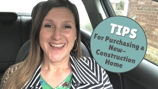 Tips for Purchasing a New-Construction Home | Jen Gowens, Your Realtor