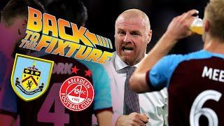 BACK TO THE FIXTURE | LIVE COVERAGE | Burnley v Aberdeen 2018/19