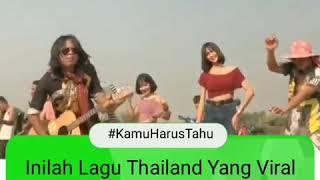 Download Lagu Viralll , lagu Thailand yg kocak( ngap cengap) mp3