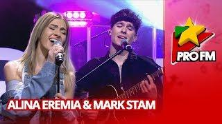 Alina Eremia, Mark Stam - Doar Noi ProFM LIVE Session