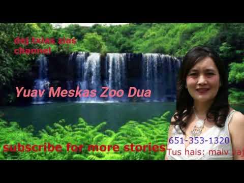 Yuav Meskas Zoo Dua.  03/21/2018