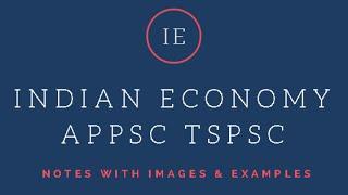 Indian Economy Notes APPSC TSPSC