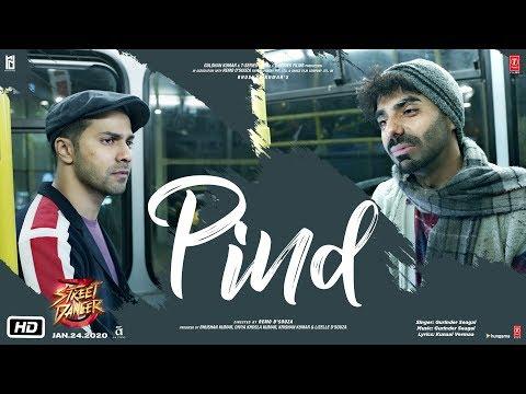 Pind Video | Street Dancer 3D | Varun D, Shraddha K, Aparshakti Khurana |Gurinder Seagal | Kunaal V