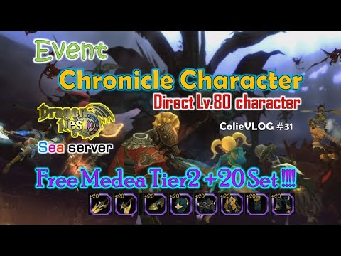 [ColieVLOG] Chronicle Event (Create Lv.80 Char Directly with Free Medea Tier2 +20 Set)