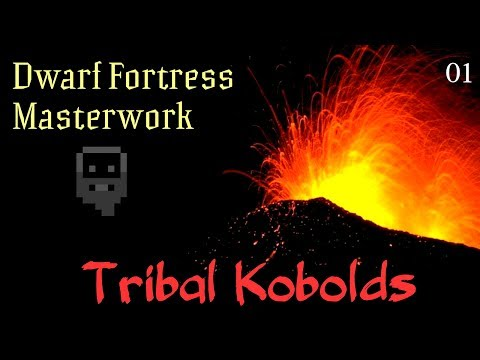 Dwarf Fortress Masterwork:  Tribal Kobolds (part 1)