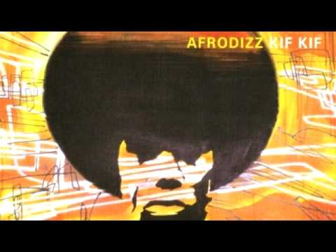 01 Afrodizz - Kif Kif [Freestyle Records]