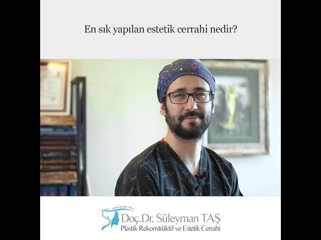 En Sık Yapılan Estetik Cerrahi Ameliyatı Nedir?