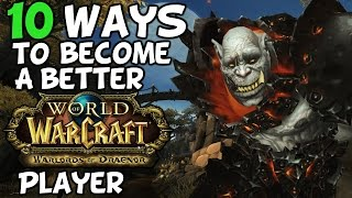 Top 10 Ways To Become A Better World Of Warcraft Player