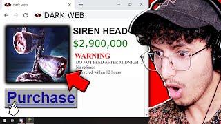 We Bought SIREN HEAD off The DARK WEB...