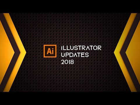 Adobe Illustrator Updates 2018 (NEAT NEW FUNCTIONS)