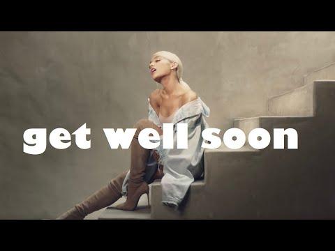 Ariana Grande - Get Well Soon - Lyrics (1.5 Speed For The Original Sound )